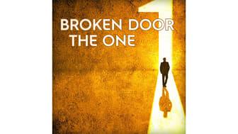 Broken Door släpper nya singeln The One!