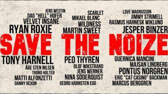 Save The Noize - Skandinaviens största rockmusiker stöttar musikbranschen!