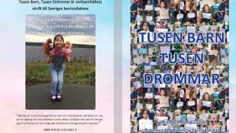 """Boken """"Tusen barn, tusen drömmar"""" kommer att nå varje riksdagsledamot."""