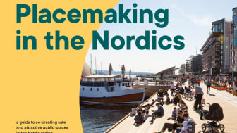 Nu lanseras en handledning för platssamverkan i en nordisk kontext - Placemaking in the Nordics