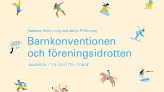 Barnkonventionen och föreningsidrotten - handbok för idrottsledare