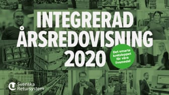 Med den integrerade årsredovisningen vill Svenska Retursystem ge en holistisk och transparent beskrivning av bolagets verksamhet