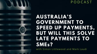RIABU's Simon Littlewood tells Mark Laudi that big businesses need to step up and pay small businesses faster