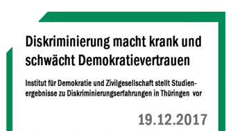 Diskriminierung macht krank und schwächt das Demokratievertrauen – Institut für Demokratie und Zivilgesellschaft stellt Studienergebnisse zu Diskriminierungserfahrungen in Thüringen vor