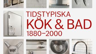 Vinnare av Årets bok 2020: Tidstypiska Kök & Bad 1880–2000
