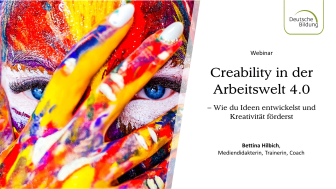 Creability in der Arbeitswelt 4.0 — Wie du Ideen entwickelst und Kreativität förderst