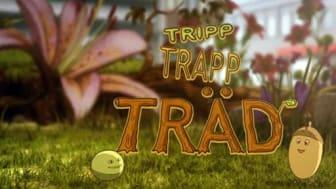 Tripp, Trapp, Träd - en serie för de allra yngsta