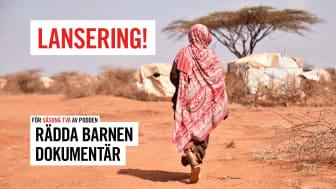 Släpp av podden Rädda Barnen Dokumentär – om klimatkrisen och migration