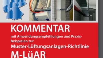 Kommentar zur Muster-Lüftungsanlagen-Richtlinie (M-LüAR)