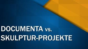 Documenta vs. Skulptur-Projekte