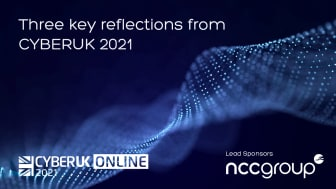 NCC Group at CYBERUK 2021: Three key reflections from the event
