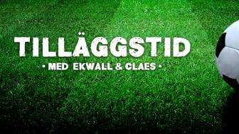 Tilläggstid med Ekwall och Claes nytt tillskott på RadioPlay
