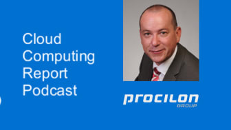 Cloud Computing Report Podcast mit Andreas Liefeith, Leiter Marketing, procilon GROUP
