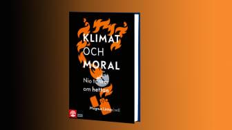 Klimat och Moral - nio tankar om hettan.  Omslag: Elina Grandin