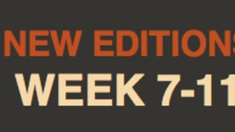 NEW EDITIONS WEEK 7-11