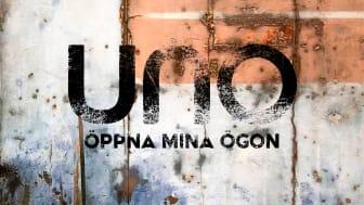 Öppna mina ögon - ny singel med Uno Svenningsson Lyssna här!