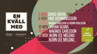 Några av Sveriges främsta artister till Trädgårn i november