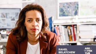 "Arkitekten Rahel Belatchew inleder Arkitekturveckan med föreläsningen ""Arkitekturens många ansikten""."