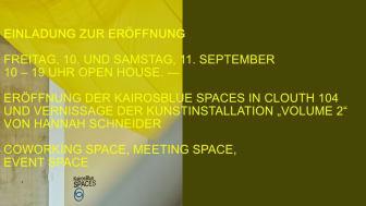 Einladung zur Eröffnung der KairosBlue Spaces in Clouth 104, Niehler Straße 104, Köln Nippes