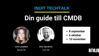 Inuit bjuder in till TechTalk: Guide till CMDB i tre delar