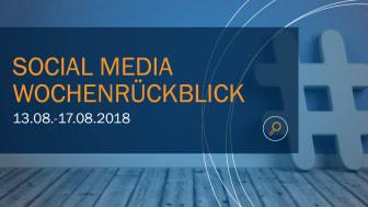 Die Woche in Social Media KW 33 I 2018