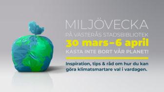 Miljöveckan på Västerås stadsbibliotek inleds med en mässa lördag 30 april kl. 12-16.