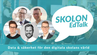 Digitalt event med Skolon EdTalk - data och säkerhet för den digitala skolans värld