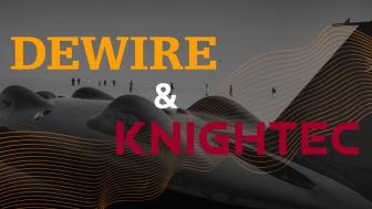 Knightec gör ett starkt första kvartal tillsammans med Dewire