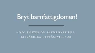 """Sommarens viktigaste läsning – Rädda Barnens antologi """"Bryt barnfattigdomen!"""" skickas till politiker över hela landet"""
