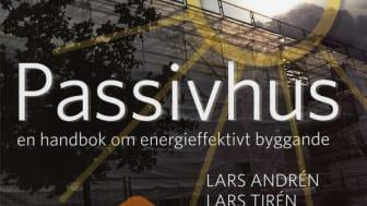 Byggsektorn måste minska energiförbrukningen. Andra utgåvan av Passivhus visar hur