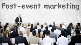 Unfortunately, post-event marketing never gets as much attention as the event itself.