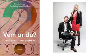 """Boken """"Vem är du?"""", Petri Kajonius och Anna Dåderman. Foto: Andreas Olsson"""