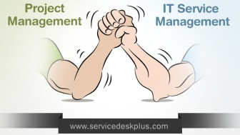 Project Management in ITSM is not arm wrestling. It is simply thoughtful.