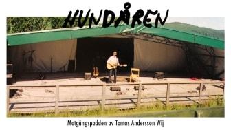 """Tomas Andersson Wij har premiär för motgångspodden """"Hundåren"""" den 19 oktober!"""