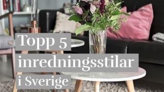 Topp 5 inredningsstilar i Sverige
