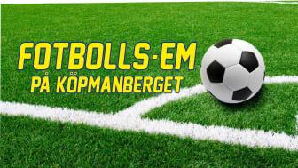 Fotbolls-EM på Köpmanberget