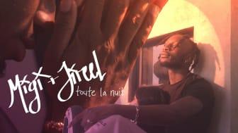 MIGI släpper singeln 'Toute La Nuit (Hela natten)' feat. Jireel