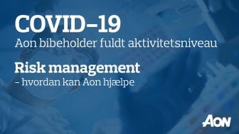 COVID-19 Risk management – hvordan kan Aon hjælpe