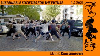 PRESSINBJUDAN: Sustainable Societies for the Future på Malmö Konstmuseum.