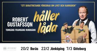 ROBERT GUSTAFSSON HÅLLER LÅDA – Ett skrattretande föredrag om livet & karriären