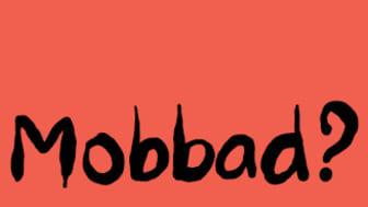 Mobbad?