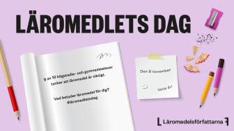 Läromedlets dag instiftas för att lyfta läromedlets betydelse och belysa olikvärdigheten i svensk skola.