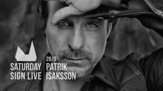 Patrik Isaksson på Clarion Sign den 28 september