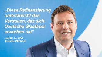 Jens Müller: Zur FTTH-Marktführerschaft kommt jetzt ein erweiterter finanzieller Spielraum.