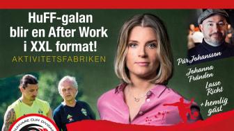 Galan blir After Work i XXL format - med Johanna Frändén, Lasse Richt, Pär Johansson och hemlig gäst!