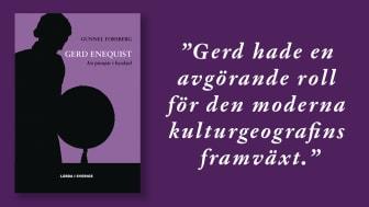 """Boken """"Gerd Enequist. En pionjär i byxkjol"""" berättar historien om en hängiven forskare och en kvinnlig förebild inom akademin."""