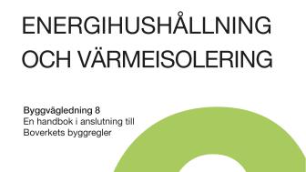 Ny utgåva av Byggvägledning 8 Energihushållning och värmeisolering