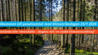 RÅVARUKÄLLA ELLER KOLSÄNKA Panelsamtal om skogens roll i en snabb klimatomställning av Sverige
