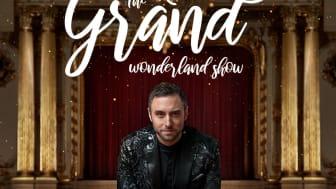 Måns Zelmerlöw The Grand Wonderland Show