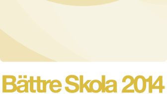 Fem skolor nominerade till Kvalitetsutmärkelsen Bättre Skola 2014